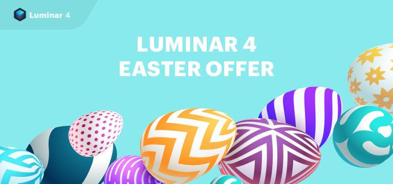 Luminar 4 Easter 2020 offers -25$ off